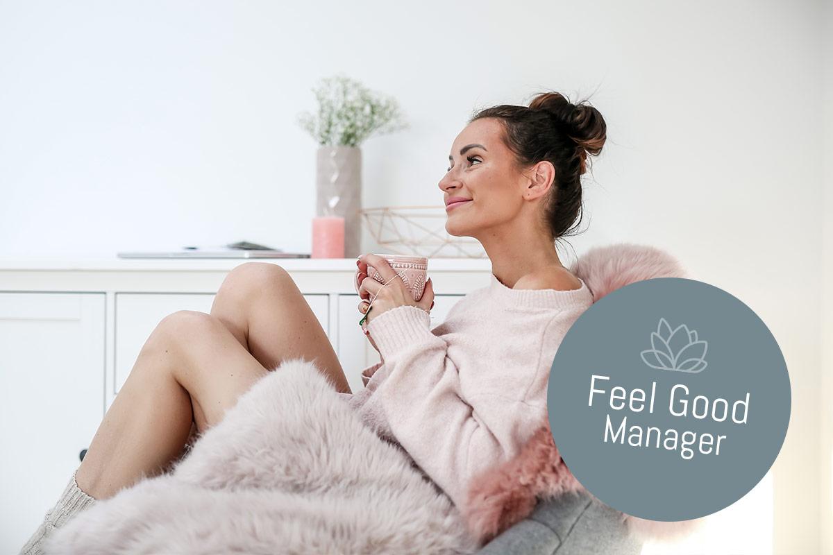 Sei Dein Eigener Feel Good Manager!